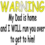 Warning My Dad is home I will run you over