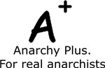 Anarchy Plus