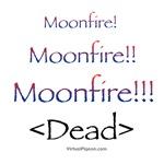 Moonfire!