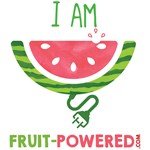 I Am Fruit-Powered! (Watermelon)