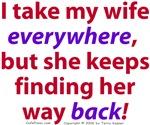 I Take My Wife Everywhere