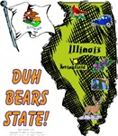 IL - Duh Bears State!