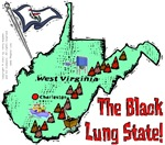 WV - The Black Lung State!