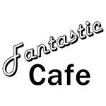 Fantastic Cafe