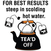 For Best Results Tea'd Off Tea Party