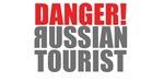 Danger! Russian Tourist
