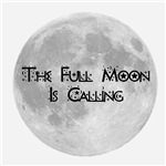 The Full Moon Is Calling