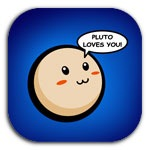 PLUTO LOVES YOU