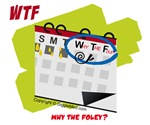 WTF - Why The Foley? 02