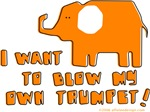 I Want to Trumpet!