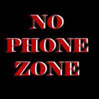No Phone Zone!