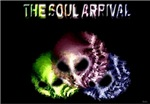 the soul arrival