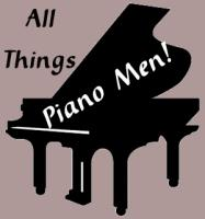 All Things Piano Men!