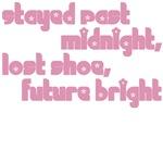 Stayed Past Midnight