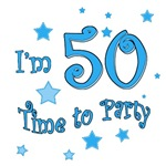 I'm 50, time to party! 50th birthday t-shirt gifts