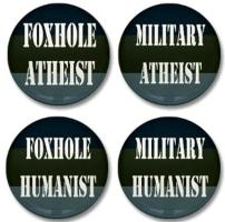 Atheists in Foxholes Buttons