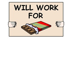 WILL WORK FOR CHOCOLATE