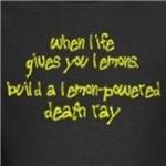 Lemon-Powered Death Ray