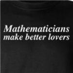 Mathematicians Make Better Lovers