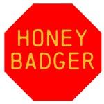 Stop Honey Badger