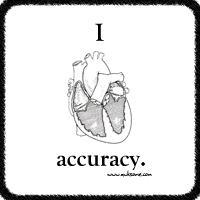 I heart accuracy.