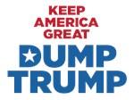 Keep America Great DUMP TRUMP
