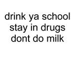 Drink Ya Schoo