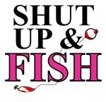 1005 Shut Up & Fish