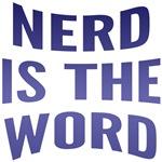 Nerd Is The Word