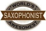 Saxophonist (World's Awesomest) Tshirt Gifts
