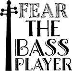 Fear The Bass Player Shirts