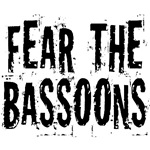 Funny Fear The Bassoons T-shirts