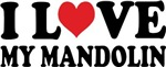 I Love My Mandolin T-shirt and gift items