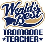Trombone Teacher T-shirts and Gifts
