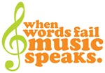 When Word Fails Music Speaks