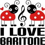 I Love Baritone Ladybug T-shirts