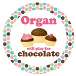 ORGANIST WILL PLAY FOR CHOCOLATE TSHIRTS