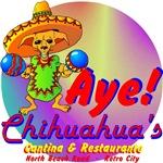 Aye! Chihuahua's