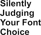 Silently Judging Font