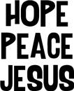 Hope Peace Jesus