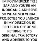 I'm Polymerized Sap