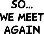 So We Meet