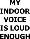 My Indoor Voice
