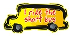 I Ride the Short Bus