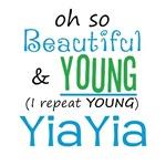 Beautiful and Young YiaYia