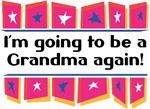 I'm Going to be a Grandma Again!