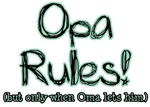 Opa Rules when Oma Lets Him