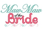 MawMaw of the Bride