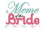 Meme of the Bride