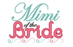 Mimi of the Bride